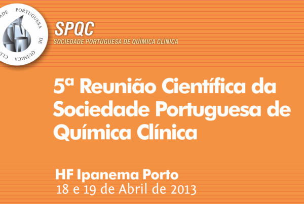 5ª Reunião Científica da Sociedade Portuguesa de Química Clínica (Vídeo)